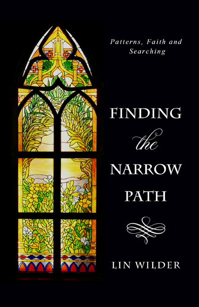 Finding the Narrow Path: Patterns, Faith and Seraching